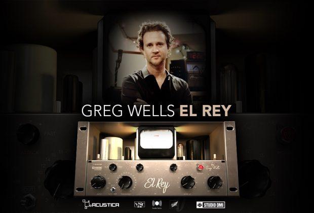 Acustica Audio Greg Wells El Rey plug-in audio itb daw software virtual