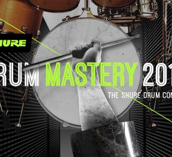 Shure Drum Mastery 2019 batteria, contest youtube video prase audiofader