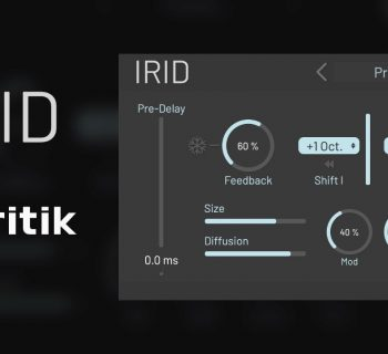 Tritik Irid plug-in audio fx riverbero reverb mix virtual software audiofader