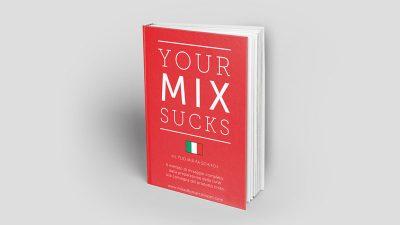 Your Mix Sucks mix acustica gik acoustics hardware pannelli studio audio pro audiofader