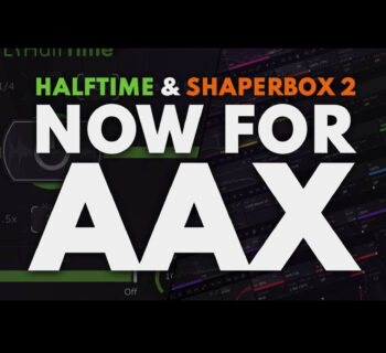 Cableguys Halftime Shaperbox AAX plug-in audio mix audiofader